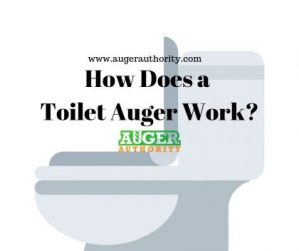 how does a toilet auger work