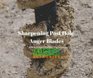 sharpening a post hole auger