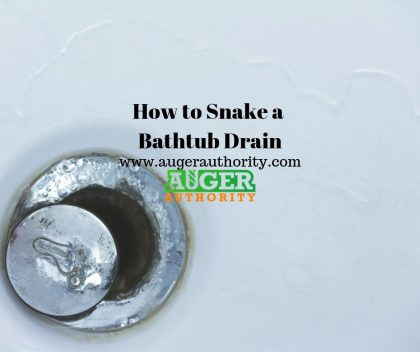 How To Snake A Bathtub Drain Top Secret Plumbers Methods Explained