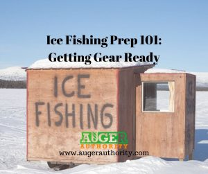 prepping for ice fishing season