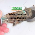 What Can You Use to Dissolve Hair in a Drain?