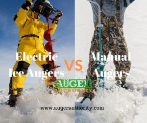 electric ice augers vs manual uager