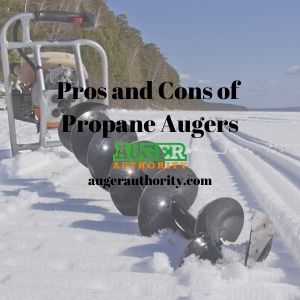 pros and cons of propane augers