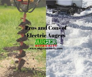 pros and cons of electric augers