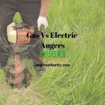 Gas Vs Electric Augers
