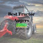 Best Tractor Auger