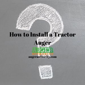 how to install a tractor auger attachment