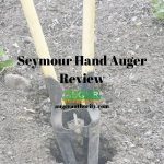 Seymour Post Hole Digger Review