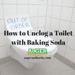How to Unclog a Toilet with Baking Soda