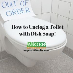 how to unclog a toilet with dish soap